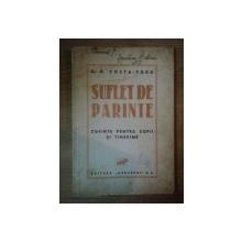 SUFLET DE PARINTE, CUVINTE PENTRU COPII SI TINERIME de C.G. COSTA FORU