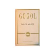 SUFLETE MOARTE de N.V. GOGOL, EDITIA A III-A, 1963