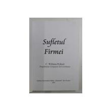 SUFLETUL FIRMEI de C. WILLIAM POLLARD , 2001