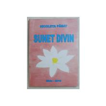 SUNET DIVIN de NICOLETA PASAT , 2010