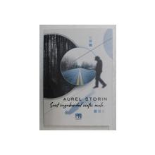 SUNT VAGABONDUL VIETII MELE ...de AUREL STORIN , VERSURI PENTRU CANTECE , CUPLETE , 2020 , CONTINE CD SI DEDICATIE *