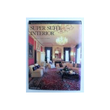 SUPER SUITE INTERIOR , COLLECTION WORLD PREMIER HOTEL DESIGN : VOLUME 2 by NOBORU KAWAZOE , 2006