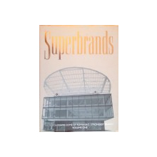 SUPERBRANDS, AN INSIGHT INTO SOME OF ROMANIA'S STRONGEST BRANDS, VOLUME ONE de CATALINA STAN, RALUCA COSTACHE, SORIN AGACHI, 2006