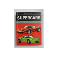 SUPERCARS  - 300 TOP PERFORMANCE MACHINES by RICHARD NICHOLLS , 2002