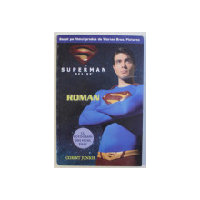 SUPERMAN REVINE - roman adaptare de LOUISE SIMONSON , 2006