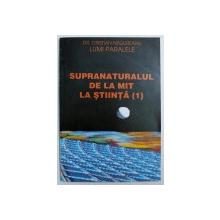 SUPRANATURALUL DE LA MIT LA STIINTA , PARTEA I de CRISTIAN NEGUREANU