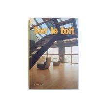 SUR LE TOIT par MATTEO GENGHINI et PASQUALINO SOLOMITA , 2006