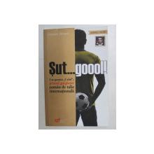 SUT ...GOOOL ! I SE SPUNEA 'CALUL ' , PRIMUL GOLGHETER ROMAN DE TALIE INTERNATIONALA  - STEFAN DOBAY , 2014