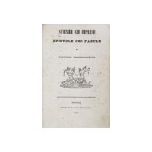 SUVENIRE CHI IMPRESII , EPISTOLE CHI FABULE de GRIGORE ALESANDRESCUL , 1847, SCRISA IN ALFABETUL DE TRANZITIE , EDITIA I *