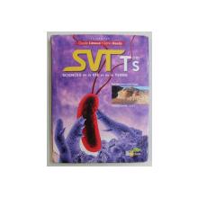 SVT TermS , SCIENCES DE LA VIE ET DE LA TERRE par CLAUDE LIZEAUX and DENIS BAUDE , 2002