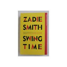 SWING TIME de ZADIE SMITH , 2019