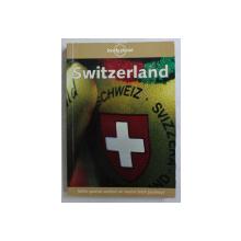 SWITZERLAND  by MARK HONAN  , LONELY PLANET GUIDE , 2000