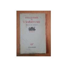 SYLLOGISMES DE L'AMERTUME-E.M. CIORAN