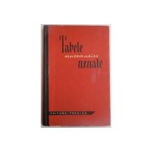 TABELE MATEMATICE UZUALE , EDITIA A V A , 1969