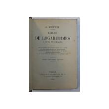 TABLES DE LOGARITHMES A CINQ DECIMALES par J. DUPUIS , 1904