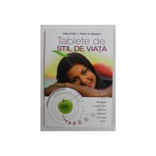 TABLETE DE STIL DE VIATA de HANS DIEHL si AILEEN LUDINGTON , 2005
