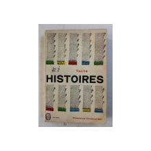 TACITE - HISTOIRES , 1963 , PREZINTA HALOURI DE APA CARE NU AFECTEAZA TEXTUL *