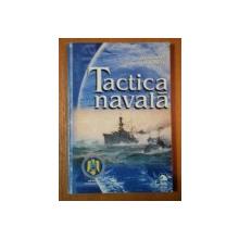 TACTICA NAVALA de VICEAMIRAL SI CONSTANTIN IORDACHE, 2002