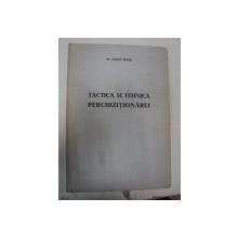 TACTICA SI TEHNICA PERCHEZITIONARII - EUGEN BIANU