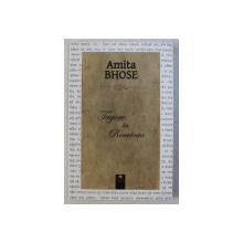 TAGORE IN ROMANIA de AMITA BHOSE , 2018
