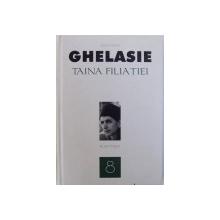TAINA FILIATIEI de IEROMONAH GHELASIE , 2011