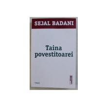 TAINA POVESTITOAREI de SEJAL BADANI , 2019