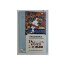TALCUIREA SFINTEI LITURGHII de GHERMAN I , 2005