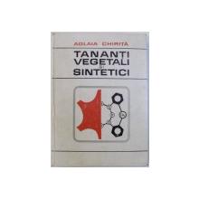 TANANTI VEGETALI SI SINTETICI de AGLAIA CHIRITA  1981