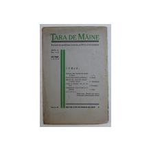 TARA DE MAINE  - REVISTA DE PROBLEME SOCIALE , POLITICE SI ECONOMICE , ANUL III  - NO. 7 - 8  , IULIE - AUGUST  , 1936