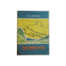 TARA RANDUNELELOR de IOB GHEORGHE , ILUSTRATII de GYORGY MIHAIL 1963