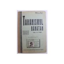 TARANISMUL BANATAN  - REVISTA POLITICA , ECONOMICA , SOCIALA  - APARE BILUNAR , ANUL I -  No. 3 , 1  NOEMBRIE ,  1935