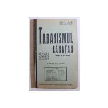 TARANISMUL BANATAN  - REVISTA POLITICA , ECONOMICA , SOCIALA  - APARE BILUNAR , ANUL I -  No. 6 , 15 DECEMBRIE ,  1935