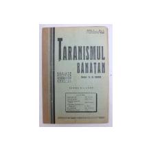 TARANISMUL BANATAN  - REVISTA POLITICA , ECONOMICA , SOCIALA  - APARE BILUNAR , ANUL II -  No. 1 , 1 IANUARIE ,  1936