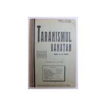 TARANISMUL BANATAN  - REVISTA POLITICA , ECONOMICA , SOCIALA  - APARE BILUNAR , ANUL II -  No. 10 - 11 , 1 IUNIE ,  1936