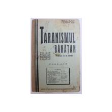 TARANISMUL BANATAN  - REVISTA POLITICA , ECONOMICA , SOCIALA  - APARE BILUNAR , ANUL II -  No. 12 - 17 , 1 SETEMBRIE  ,  1936