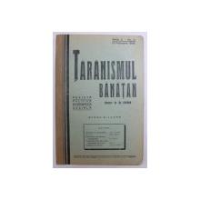 TARANISMUL BANATAN  - REVISTA POLITICA , ECONOMICA , SOCIALA  - APARE BILUNAR , ANUL II -  No. 4 , 15 FEBRUARIE ,  1936