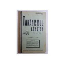 TARANISMUL BANATAN  - REVISTA POLITICA , ECONOMICA , SOCIALA  - APARE BILUNAR , ANUL II -  No. 6 - 7  , 1 APRILIE  ,  1936
