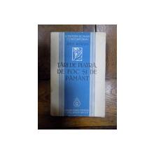 Tari de piatra, tari de foc si de pamant, Geo Bogza, Bucuresti 1939 cu  dedicatia autorului catre Lucian Valea