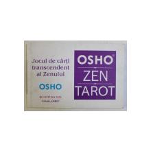TAROTUL ZEN , JOCUL DE CARTI TRANSCENDENT AL ZENULUI de OSHO , 2004