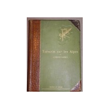 TARTARIN SUR LES ALPES - ALPHONSE DAUDET   -PARIS 1885