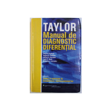 TAYLOR MANUAL DE DIAQGNOSTIC DIFERENTIAL de PAUL M . PAULMAN ...KIMBERLY J . JARZYNKA , 2016