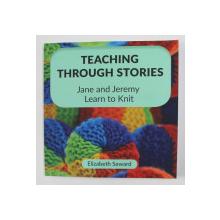 TEACHING THROUGH STORIES by ELIZABETH SEWARD , 2019