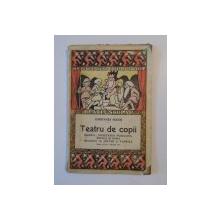 TEATRU DE COPII de CONSTANTA HODOS  1925