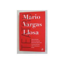 TEATRU de MARIO VARGAS LLOSA , 2021 *MICI DEFECTE COTOR