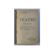 TEATRU - OPERE COMPLETE  de I.L. CARAGIALE , EDITIA III - A  , 1918