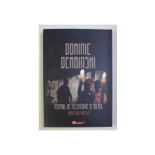TEATRUL DE TELEVIZIUNE SI SACRUL - INGER SAU SATELIT de DOMINIC DEMBINSKI , 2020