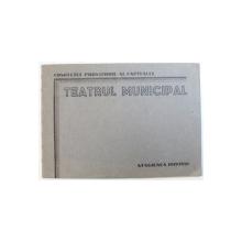 TEATRUL MUNICIPAL  - PROGRAM , STAGIUNEA 1949 - 1950