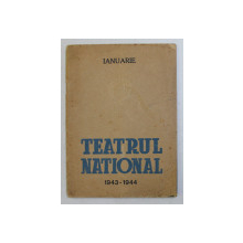 TEATRUL NATIONAL 1943 - 1944 , CAIET - PROGRAM , 1941