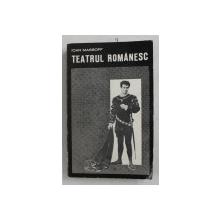 TEATRUL ROMANESC de IOAN MASSOFF , VOLUMUL III , 1969 , CONTINE DEDICATIA AUTORULUI CATRE ZAHARIA STANCU *