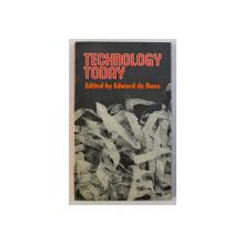 TECHNOLOGY TODAY by EDWARD DE BONO , 1971